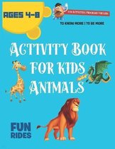 Activity Book for Kids Animals Ages 4-8