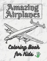 Amazing Airplanes Coloring book for kids