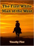 The First White Man of the West
