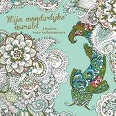 Mijn wonderlijke wereld - Kleurboek voor Volwassenen