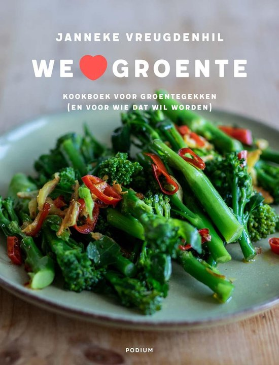 We love groente - Janneke Vreugdenhil