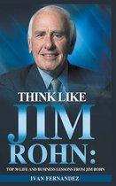 Think Like Jim Rohn