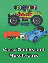 Cars, Trucks and Muscle Cars Coloring Book for Boys