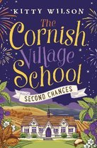 The Cornish Village School - Second Chances