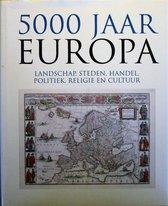 5000 jaar Europa