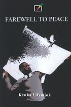 Farewell to Peace