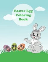 Easter Egg Coloring Book: Easter Egg Coloring Book For Kids, And Toddlers, Fun And Relaxing Activity Book