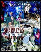 Sharp Eyes of Wolves
