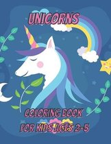 Unicorns Coloring Book for Kids Ages 2-5