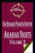 The Arabian Nights, Volume 3 (of 4)