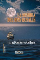 La sombra del HSM Rosalie
