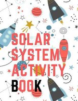 Solar System Activity Book.Maze Game, Coloring Pages, Find the Difference, How Many? Space Race and Many More.