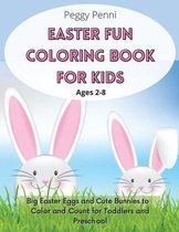 Easter Fun Coloring Book for Kids Ages 2-8