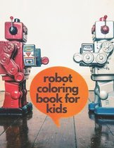 robot coloring book for kids ages 4-8: Robot Coloring Book For Ages 4-8