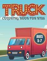 Truck Coloring Book for Kids Ages 5-7: Kids Coloring Book with Monster Trucks and More. For Toddlers, Preschoolers
