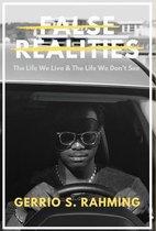 False Realities