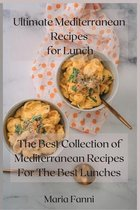 Ultimate Mediterranean Recipes for Lunch