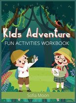 Kids Adventure: Fun Activities Workbook - Brain Games for Clever Kids - Word Search, Mazes, Coloring, Sudoku and More! - Activity Book