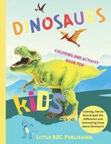 Dinosaurs Coloring And Activity Book For Kids