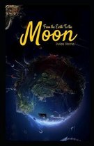 From the Earth to the Moon-Classic Original Edition(Annotated)
