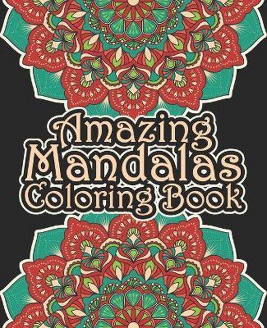 Amazing Mandalas Coloring Book