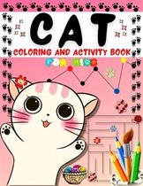 Cat Coloring And Activity Book for Kids