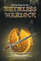 On the Trail of the Ruthless Warlock