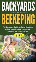Backyards + Beekeeping - 2 Books in 1
