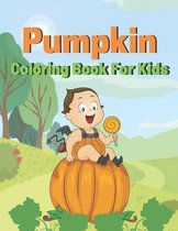 pumpkin coloring book for kids: A beautiful coloring books kids activity