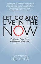 Let Go & Live in the Now