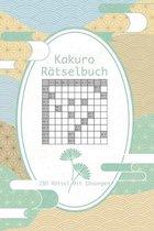 Kakuro Rätselbuch - 150 Rätsel mit Lösungen: Japanische Rätsel im handlichen Format / Für Anfänger und Kinder geeignet / Tolles Geschenk für Rätsel-Fa