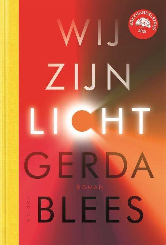 Boek cover Wij zijn licht van Gerda Blees (Hardcover)