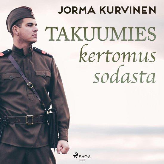 Boek cover Takuumies – kertomus sodasta van Jorma Kurvinen (Onbekend)