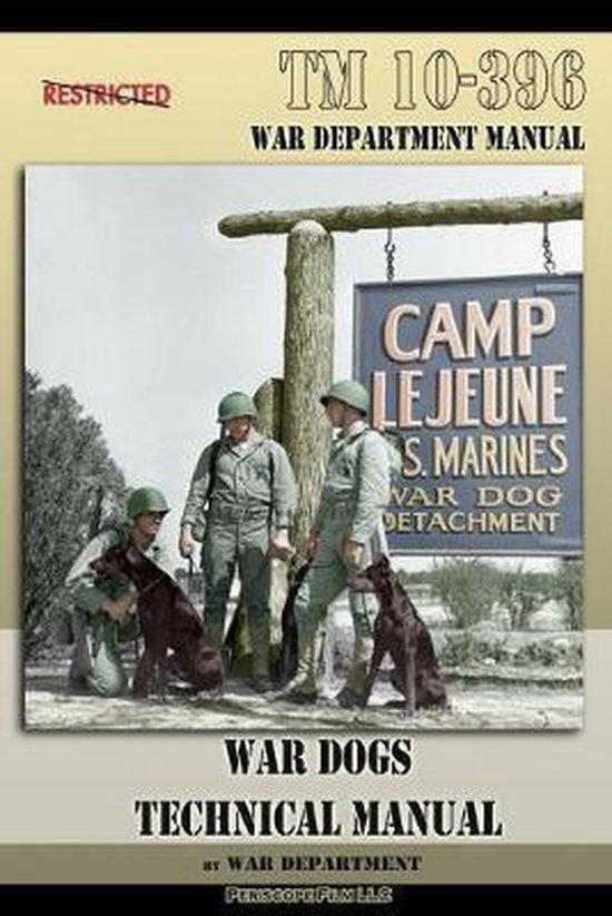 TM 10-396 War Dogs Technical Manual