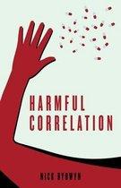 Harmful Correlation