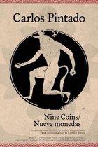 Boek cover Nine Coins / Nueve Monedas van Carlos Pintado