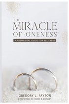 The Miracle of Oneness