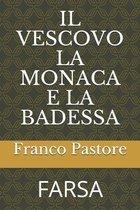 Il Vescovo La Monaca E La Badessa: Farsa