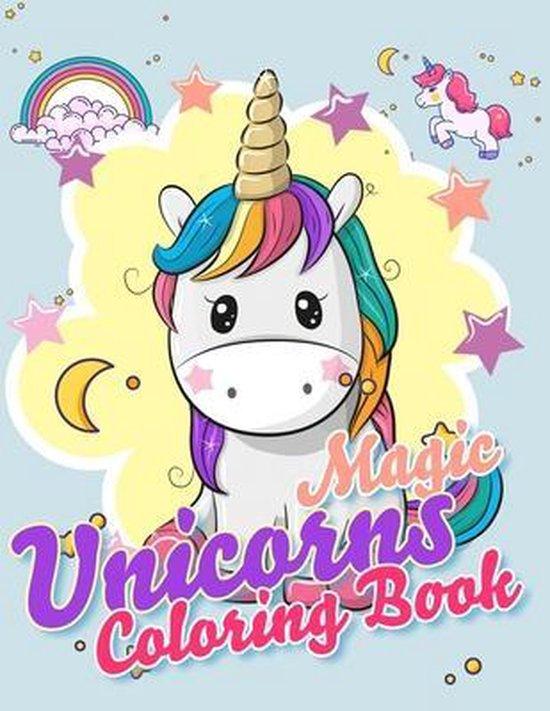 Magic Unicorns Coloring Book: Cute Coloring Book for Kids