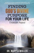 Finding God's Divine Purpose For Your Life