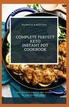 Complete Perfect Keto Instant Pot Cookbook