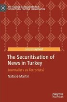 The Securitisation of News in Turkey
