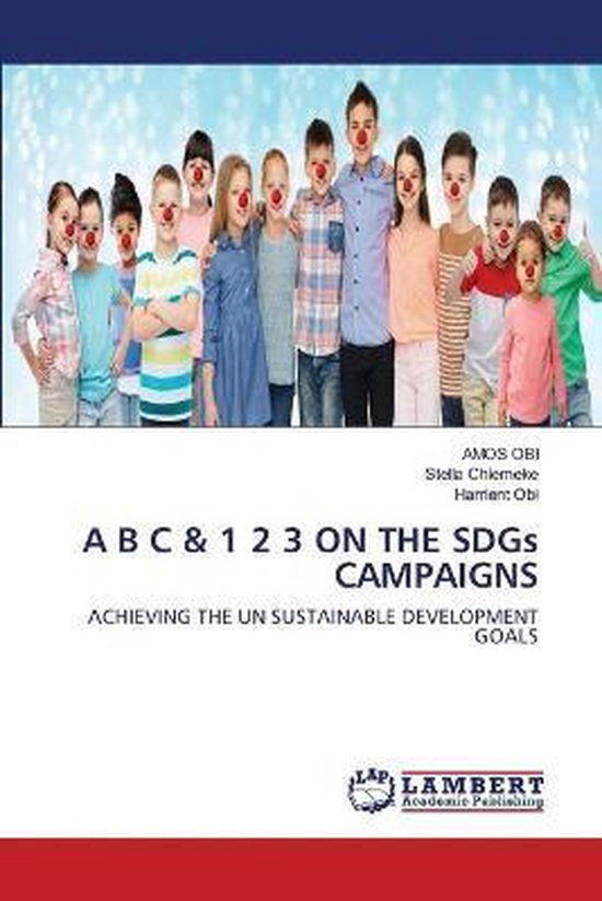 A B C & 1 2 3 ON THE SDGs CAMPAIGNS