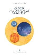 Groesser ALS Das Ganze Universum