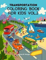 Transportation Coloring Book for Kids vol.2