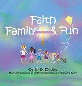 Faith, Family, & Fun