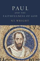 Paul and the Faithfulness of God: Christian Origins and the Question of God