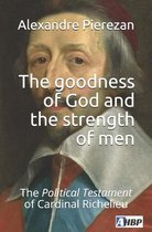 The goodness of God and the strength of men