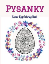 Pysanky Easter Egg Coloring Book: Easter Adult Coloring Book For Stress Relief and Relaxation, Easter Egg Mandala Coloring Book