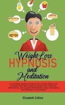 Weight Loss Hypnosis and Meditation